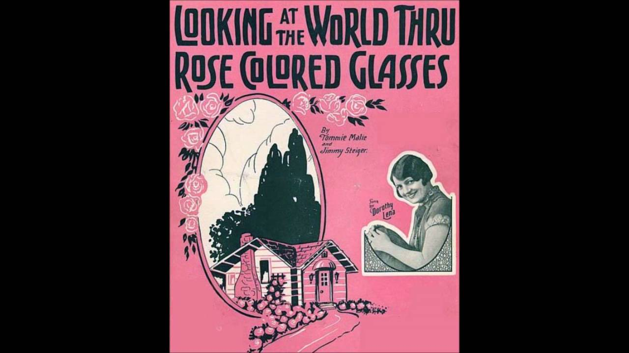 0486855bcea The Dixie Players - Looking at the World Through Rose Colored Glasses (1926)