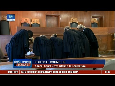 Political Roundup: Appeal Court Gives Lifeline To Legislature  Politics Today 