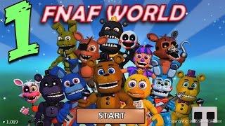 FNAF WORLD ����������� - ����� ����������! #1