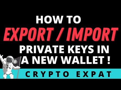 How To Export \u0026 Import Your Private Keys Into A Wallet| |