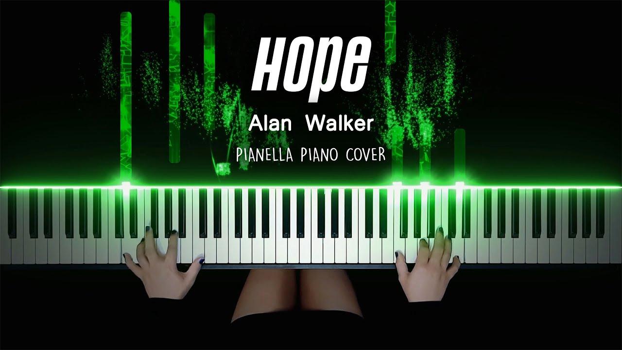 Alan Walker - Hope   Piano Cover by Pianella Piano