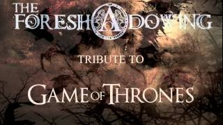 THE RAINS OF CASTAMERE (a Requiem for Wolves) - Game of Thrones cover version by THE FORESHADOWING