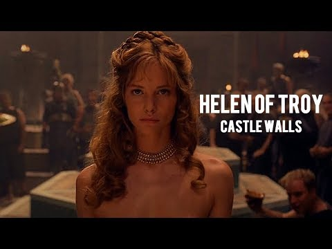 Helen of Troy | Behind These Castle Walls
