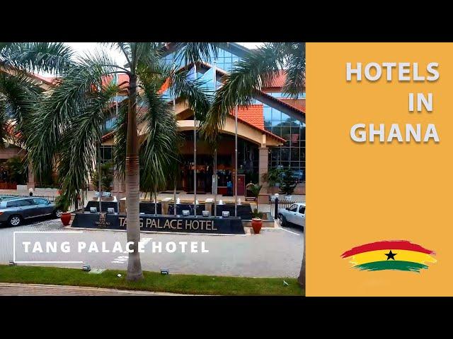 Hotels in Ghana - Tang Palace Hotel | Love Ghana Watch