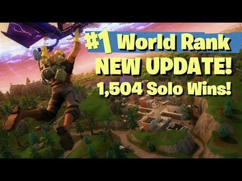 NEW MAP UPDATE  #1 WORLD RANKED 1504 SOLO WINS!  FORTNITE BATTLE ROYALE  STREAM