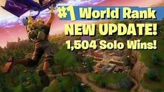 NEW MAP UPDATE - #1 WORLD RANKED 1504 SOLO WINS! - FORTNITE BATTLE ROYALE LIVE STREAM
