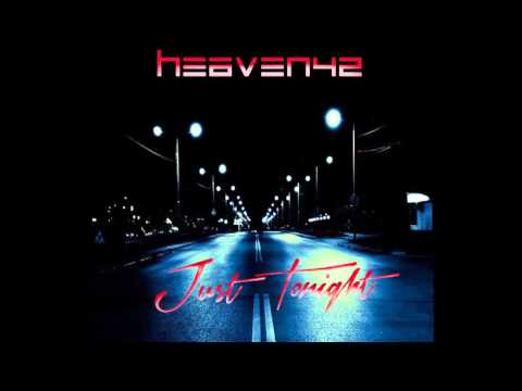 Heaven42 - Just Tonight (Radio Edit 2015)