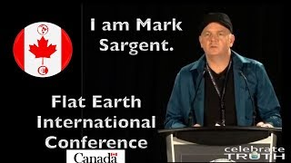EPIC SPEECH by Mark Sargent | Flat Earth International Conference (Canada) 2018
