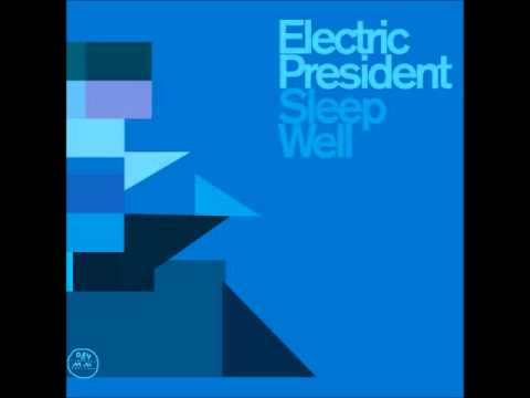 Electric President - Lullaby