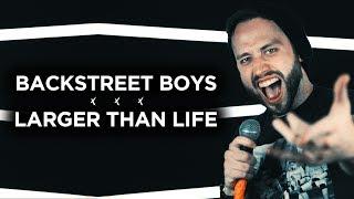 BACKSTREET BOYS - Larger Than Life (Metal cover version) Jonathan Young & Lee Albrecht