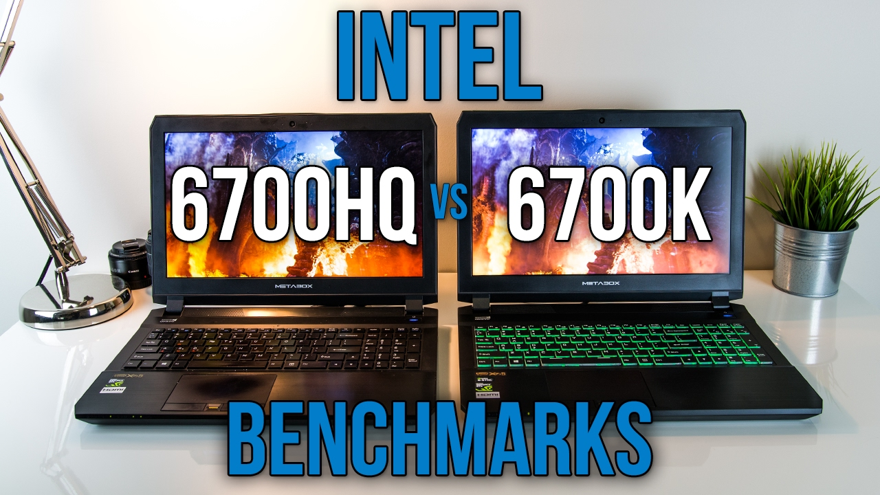 6700hq Vs 6700k Laptop Vs Desktop Cpu Benchmarks Youtube