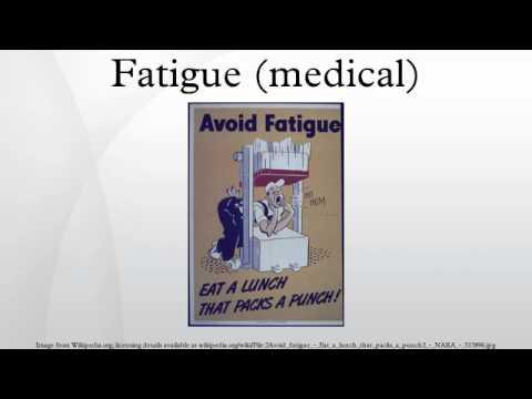 Fatigue (medical)
