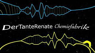 Der Tante Renate - Chemiefabrik