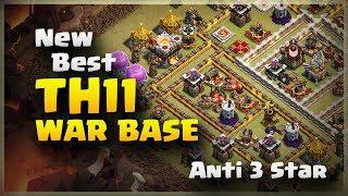 New Best TH11 Anti 3 Star War Base | TH11 War Base #24 | Clash Of Clans | 2017 |