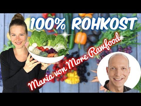Rohkost 🍓 100% Raw Vegan 🍇 Maria von More Rawfood 🍎 Interview
