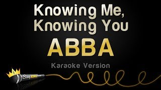 ABBA - Knowing Me, Knowing You (Karaoke Version)