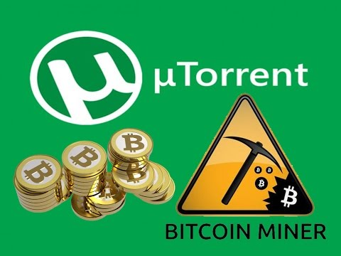 UTorrent Turns Out In To A Bitcoin Miner [Live Video]