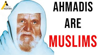 Sheikh Al-Albani : Ahmadis are Muslims, A Sect of Islam, They Pray, Fast and Perform Hajj in Mecca