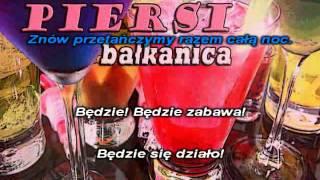 Piersi - Bałkanica karaoke instrumental
