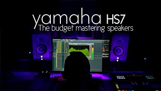 Yamaha HS7 in 2020 , lets talk about the budget mastering monitors