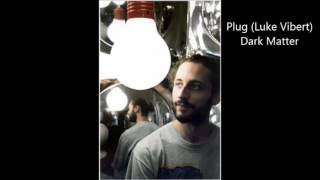 plug luke vibert   dark matter