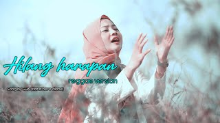 Hilang harapan reggae version by Jovita aurel