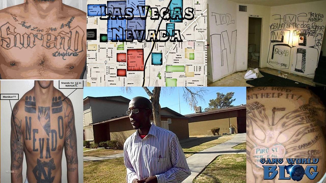 The Gangs of Las Vegas Nevada Bloods, Crips, Surenos, Nortenos