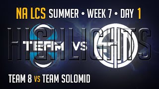 T8 vs TSM HIGHLIGHTS | Week 7 Day 1 NA LCS Summer Split 2015 S5 | Team 8 vs Team Solomid W7D1