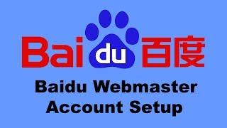 6 of 6: Baidu Webmaster Account Setup