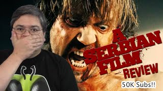 50,000 Subscriber Special: A Serbian Film Movie Review