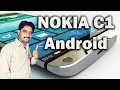 NOKIA C1 My Honest Opinions,Not Review,Not Unboxing