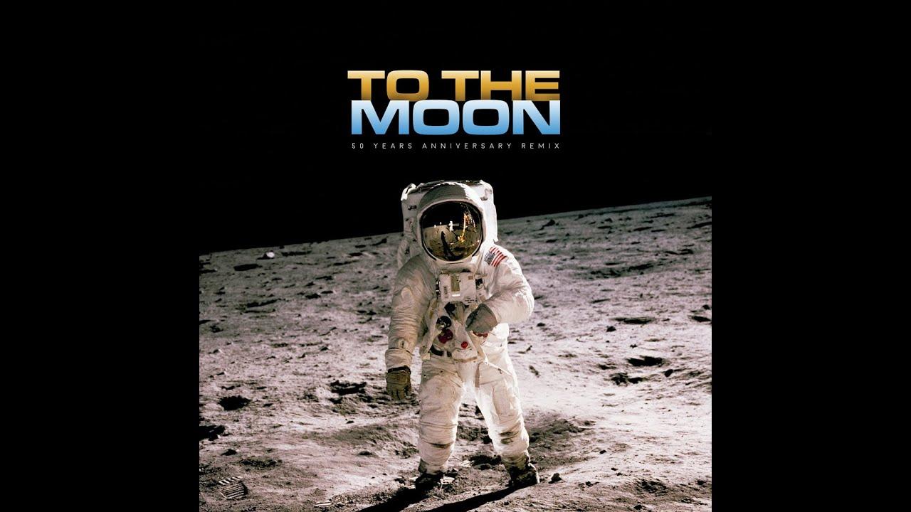 To The Moon (50 years anniversary)