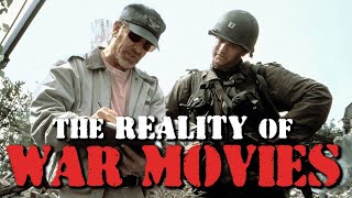 The Reality of War Movies