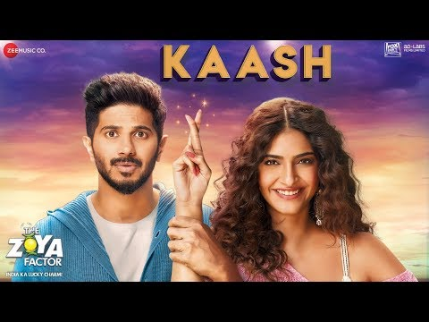 Kaash Song | The Zoya Factor | Sonam Kapoor | Dulquer Salmaan | Arijit Singh