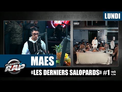 Youtube: Planète Rap – Maes«Les derniers salopards» #Lundi