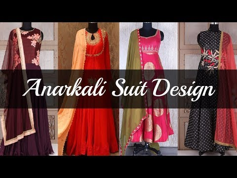 Latest Anarkali Suit Designs 2018