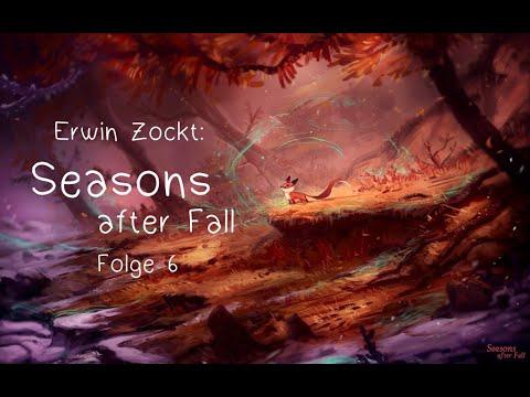 Es Windet | Erwin Zockt: Seasons After Fall - Folge 6