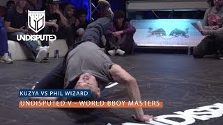 Kuzya vs Phil Wizard  | Finał  UNDISPUTED V B-Boy Masters