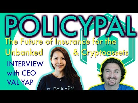 PolicyPal CEO Val Yap talks with BlockchainBrad about Insurance for the Unbanked and Cryptoassets