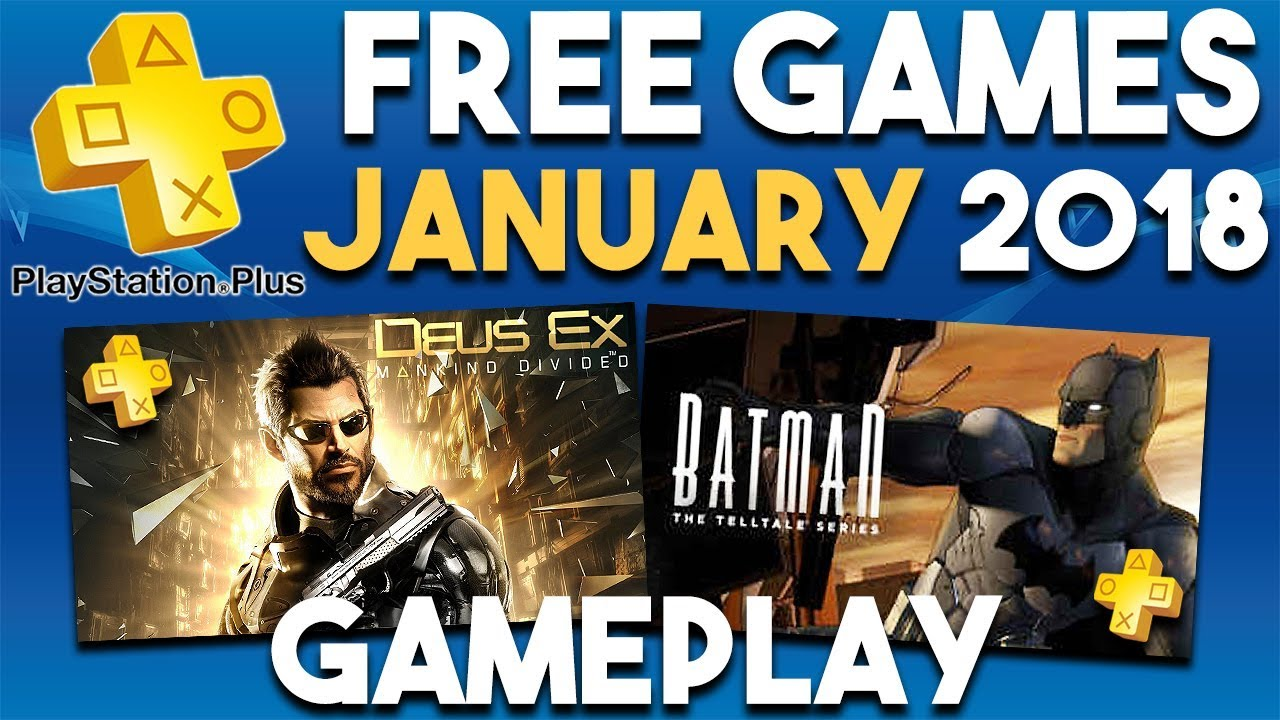 Gameplay from PlayStation Plus FREE Games for JANUARY 2018 (PS Plus Games)