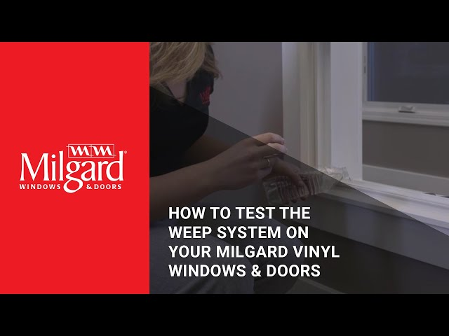 How to Test the Weep System on Your Milgard® Vinyl Windows and Doors