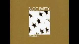 Bloc Party - Banquet ( Black Moustache Remix )