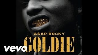 A$AP Rocky - Goldie (Audio)