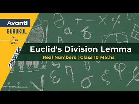 Euclid's Division Lemma | Real Numbers | Class 10 Maths