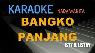 """KARAOKE MANADO BANGKO PANJANG """"ISTY JULISTRI"""" (KEYBOARD)"""