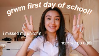 FIRST DAY OF SCHOOL GRWM 2019!