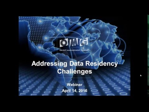 OMG Webinar: Addressing Data Residency Challenges