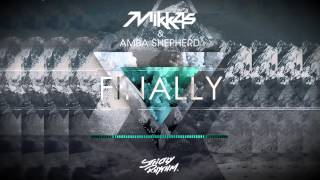 Mikkas & Amba Shepherd - Finally (Original Mix)