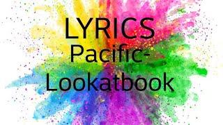 Pacific-Lookatbook LYRICS
