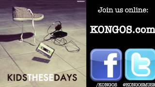 KONGOS - Kids These Days chords | Guitaa.com